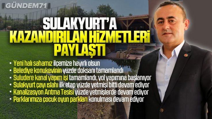 İsmail Bildik, Sulakyurt'a Kazandırılan Hizmetleri Paylaştı