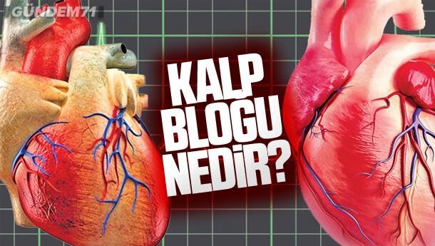 Kalp Bloğu Nedir?