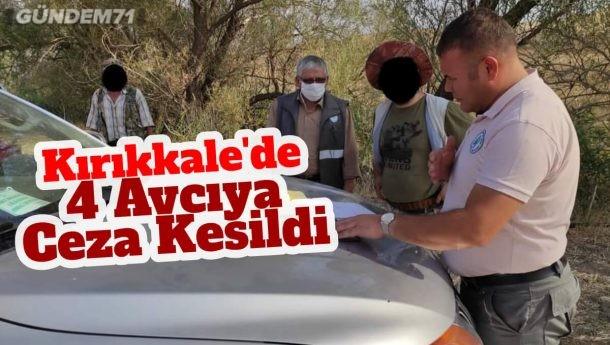 Kırıkkale'de 4 Avcıya Ceza Kesildi