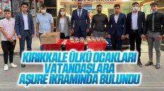 Kırıkkale Ülkü Ocakları'ndan Vatandaşlara Aşure İkramı