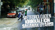 Meteoroloji'den Kırıkkale İçin Sağanak Yağış Uyarısı