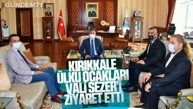 Kırıkkale Ülkü Ocakları'ndan Vali Sezer'e Ziyaret