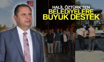 MHP'li Belediyeler Milletvekili Öztürk'ün Destekleriyle Dur Durak Bilmeden Çalışıyor