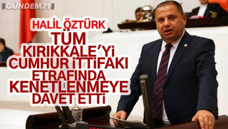 Halil Öztürk, Cumhur İttifakı'na Dikkat Çekti