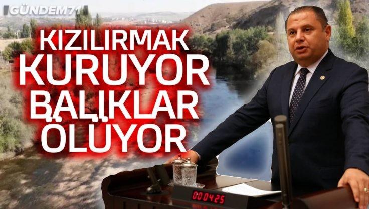 Halil Öztürk, Kızılırmak'taki Kuruma ve Sebepsiz Balık Ölümlerine Dikkat Çekti