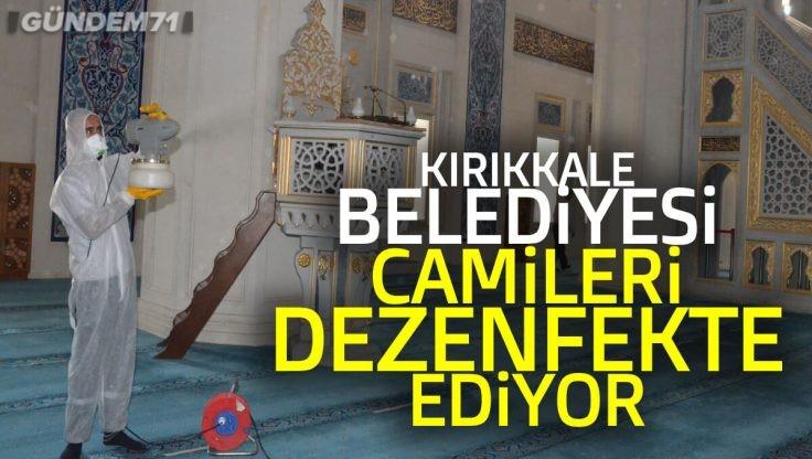 Kırıkkale Belediyesi Camileri Dezenfekte Ediyor