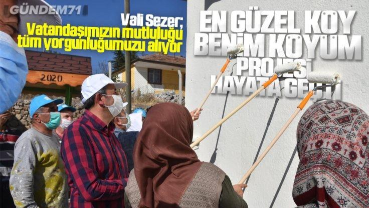 """Kırıkkale'de """"En Güzel Köy Benim Köyüm"""" Projesi Hayata Geçti"""