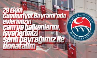 Kırıkkale Valiliği 29 Ekim Cumhuriyet Bayramı'nda Bayrak Asmaya Davet Etti