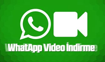 Whatsapp Video İndirme