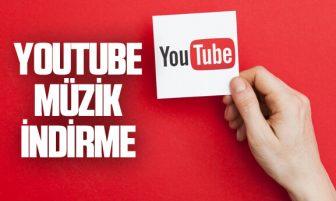 Youtube Müzik İndirme Nasıl Yapılır?