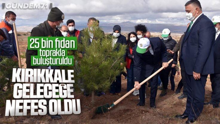 Kırıkkale'de 25 Bin Fidan Toprakla Buluştu