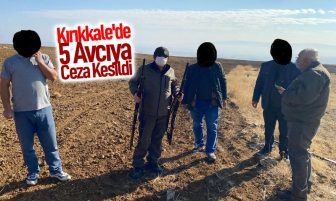 Kırıkkale'de 5 Avcıya Kesildi