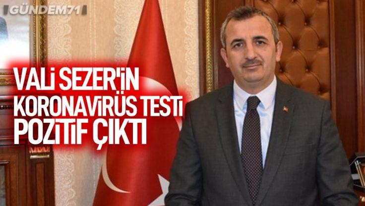 Kırıkkale Valisi Yunus Sezer Koronavirüs'e Yakalandı