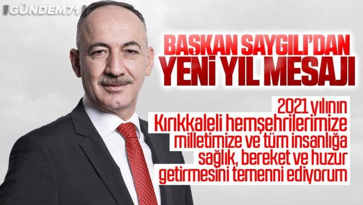 Kırıkkale Belediye Başkanı Mehmet Saygılı'dan Yeni Yıl Mesajı