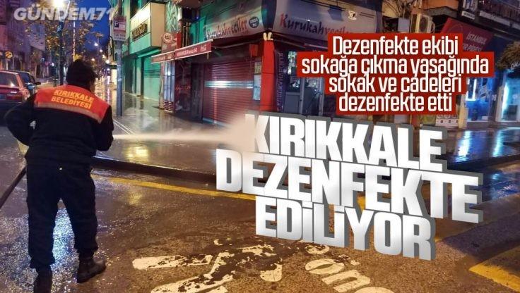 Kırıkkale Belediyesi Dezenfekte Ekibi Özverili Çalışmalarını Sürdürüyor