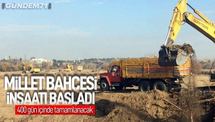 Kırıkkale Millet Bahçesi İnşaatı Başladı