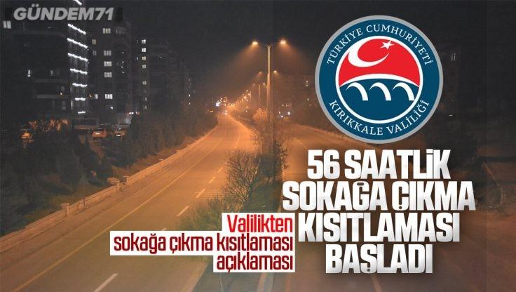 Kırıkkale Valiliği'nden Haftasonu Sokağa Çıkma Kısıtlaması Hakkında Açıklama