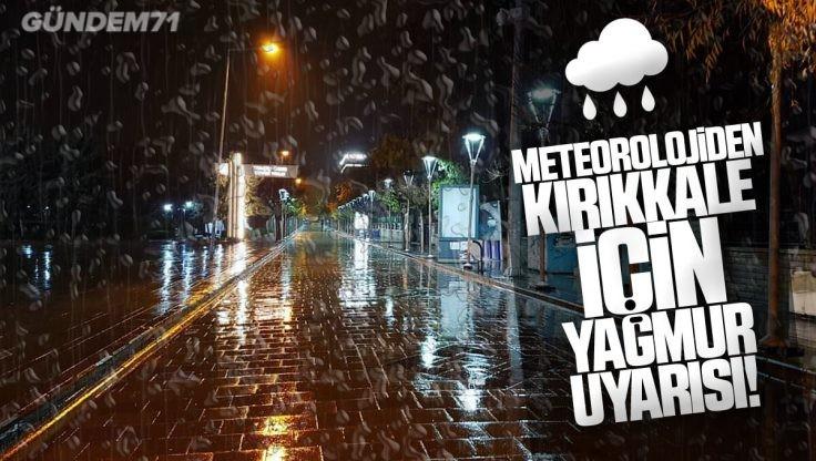 Meteorolojiden Kırıkkale İçin Uyarı; Yağışlı Hava Geliyor!