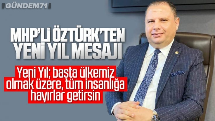 Halil Öztürk'ten Yeni Yıl Mesajı