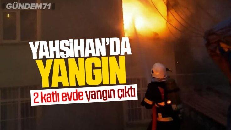 Yahşihan'da 2 Katlı Evde Yangın Çıktı