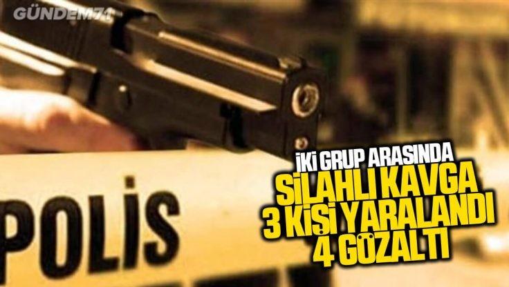 Kırıkkale'de Silahlı Kavga; 3 Kişi Yaralandı 4 Gözaltı