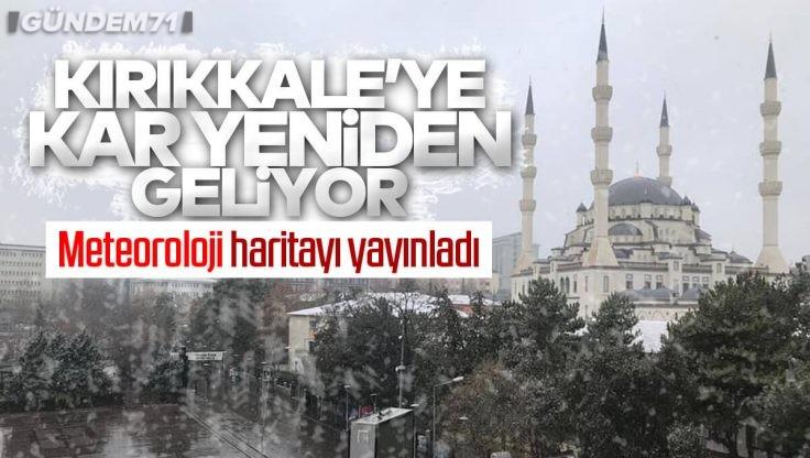 Kırıkkale'ye Kar Yağışı Geri Geliyor!