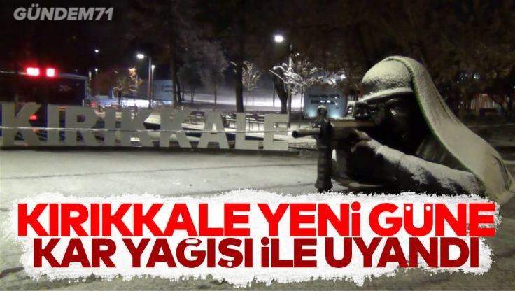 Kırıkkale'de Kar Yağışı Etkili Oldu