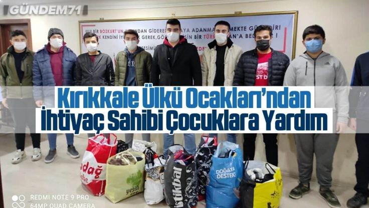 Kırıkkale Ülkü Ocakları İhtiyaç Sahibi Çocukları Unutmadı