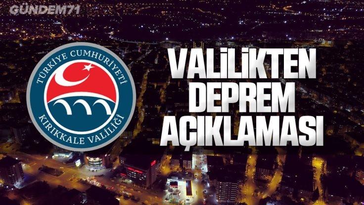 Kırıkkale Valiliği'nden Deprem Açıklaması