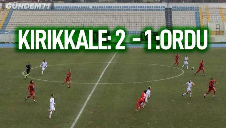 Kırıkkale Büyük Anadoluspor, 52 Orduspor'u 2-1 Yendi