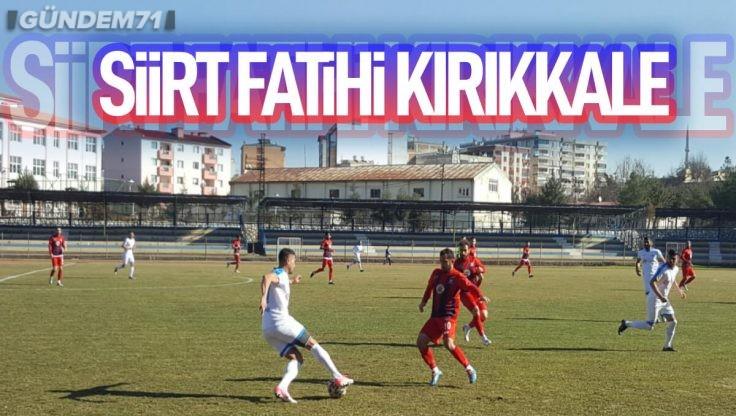 Kırıkkale Büyük Anadoluspor, Siirtspor'u 4-1 Yendi
