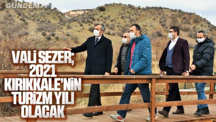 Kırıkkale, Turizm Kentine Dönüşüyor