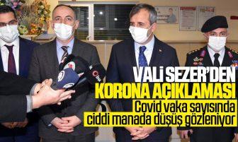"""Vali Sezer'den Koronavirüs Açıklaması; """"Covid Vaka Sayısında Ciddi Manada Düşüş Gözleniyor"""""""