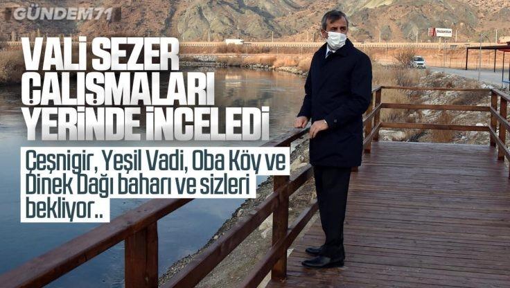Vali Sezer OBA Köy ve Yeşil Vadi Çalışmalarını İnceledi