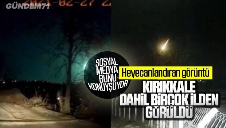Göktaşı Düştü; Kırıkkale Dahil Birçok İlde Görüldü İddiası