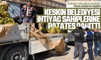 Keskin Belediyesi Üreticiden Aldığı Patatesleri İhtiyaç Sahiplerine Dağıttı