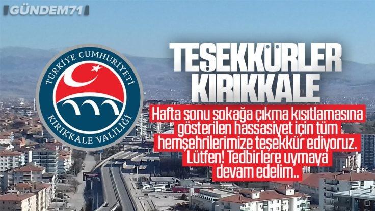 Kırıkkale Valiliği'nden Vatandaşlara Teşekkür