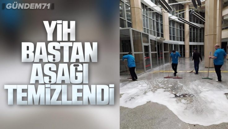 Kırıkkale Yüksek İhtisas Hastanesi'nde Temizlik Çalışması Yapıldı
