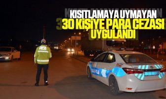 Kırıkkale'de Sokağa Çıkma Kısıtlamasını İhlal Eden 30 Kişiye Para Cezası Uygulandı