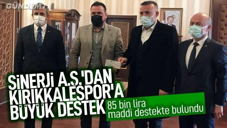 Sinerji A.Ş.'dan Kırıkkalespor'a Büyük Destek