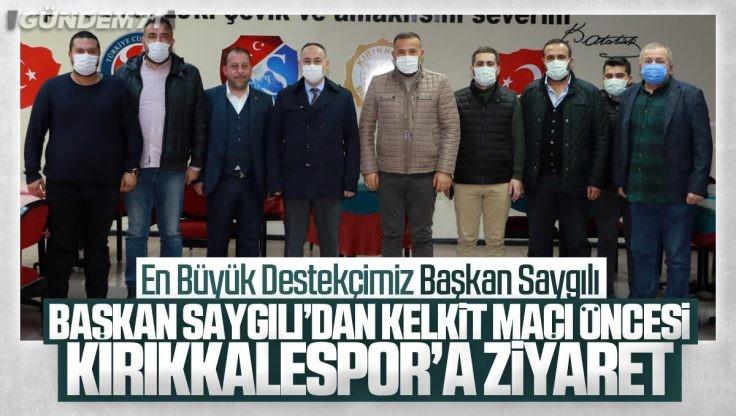 Başkan Saygılı Kırıkkalespor Yönetimi İle Bir Araya Geldi