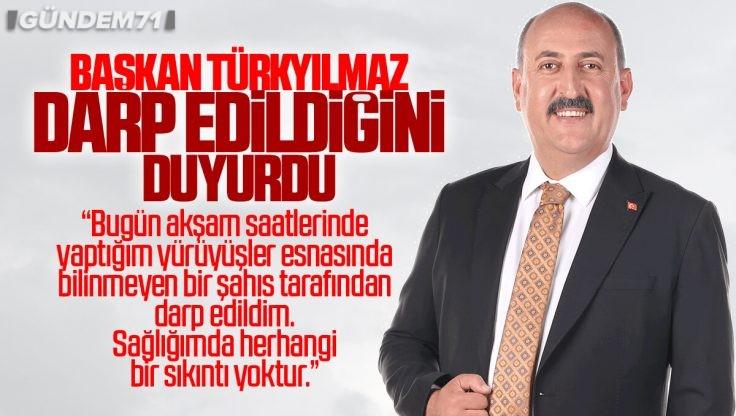 Yahşihan Belediye Başkanı Osman Türkyılmaz Darp Edildiğini Duyurdu
