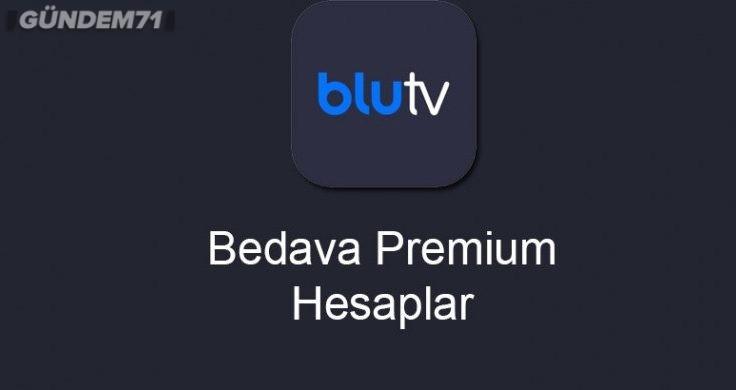 BluTV Bedava Premium Hesaplar Üyelik 2021