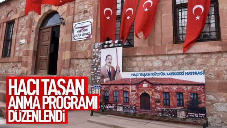 Hacı Taşan Anma Programı Düzenlendi