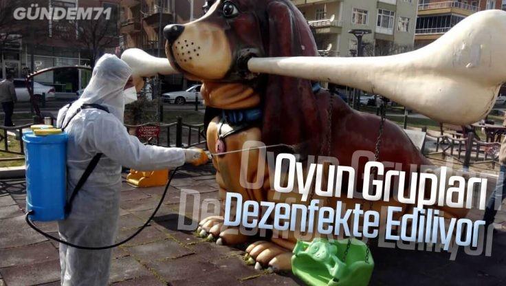 Kırıkkale'de Oyun Grupları Dezenfekte Ediliyor