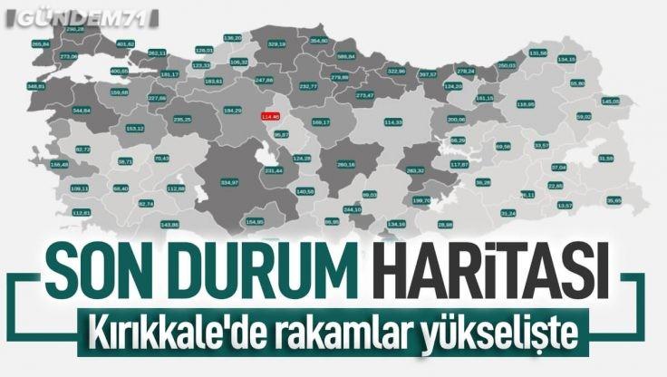 İllere Göre Vaka Haritası Yayınlandı; Kırıkkale Yine Yükselişte