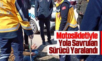 Kırıkkale'de Motosikletiyle Yola Savrulan Sürücü Yaralandı