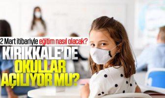 Kırıkkale'de Okullar Açılıyor Mu? 2 Mart İtibariyle Eğitim Nasıl Olacak?