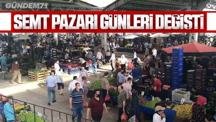 Kırıkkale'de Semt Pazarı Günleri Değişti