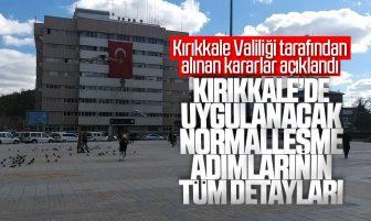 Kırıkkale'de Uygulanacak Normalleşme Adımlarının Tüm Detayları Açıklandı